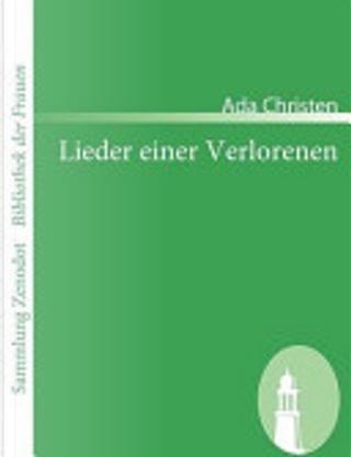 Lieder Einer Verlorenen by Ada Christen