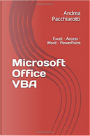 Microsoft Office VBA by Andrea Pacchiarotti