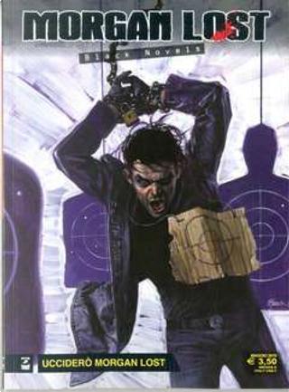 Morgan Lost - Black Novels n. 4 by Claudio Chiaverotti