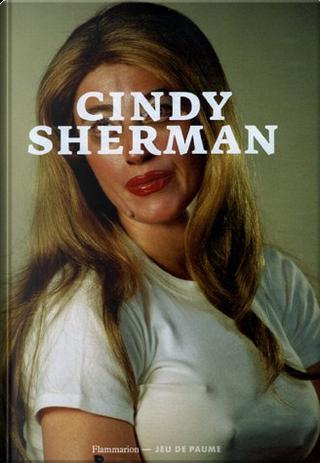 Cindy Sherman by Jean-Pierre Criqui, Laura Mulvey, Régis Durand