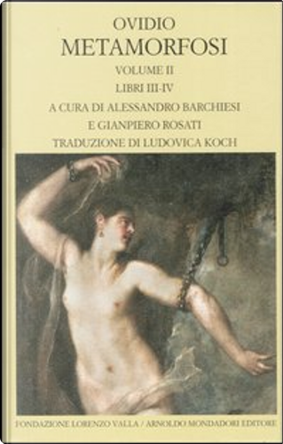 Metamorfosi (Volume II) by Publius Ovidius Naso