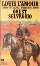 Ovest selvaggio by Louis L'Amour
