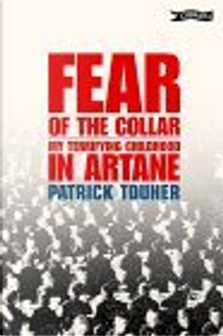 Fear of the Collar by Patrick Touher