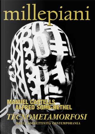 Tecnometamorfosi della soggettività contemporanea by Alfred Sohn-Rethel