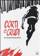 Corti e crudi by Anna Brandoli, Renato Queirolo