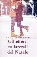 Gli effetti collaterali del Natale by Anna Nicoletto