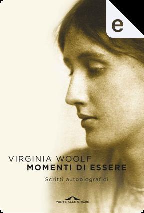 Momenti di essere by Virginia Woolf