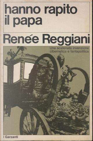 Hanno rapito il Papa by Renée Reggiani