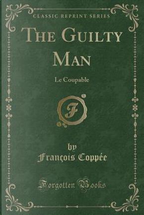 The Guilty Man by François Coppée