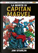 La morte di Capitan Marvel by Jim Starlin, Steve Englehart
