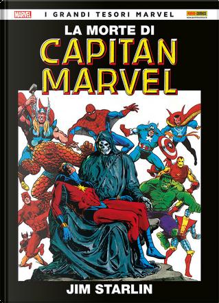 La morte di Capitan Marvel by Steve Englehart, Jim Starlin