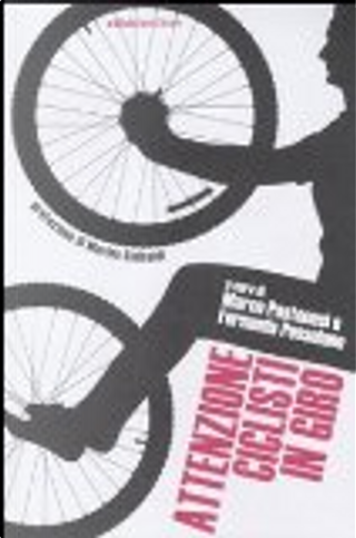 Attenzione ciclisti in giro