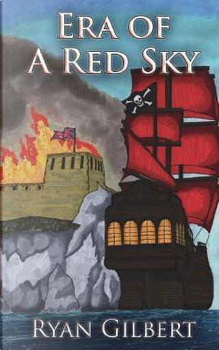 Era of a Red Sky by Ryan Gilbert