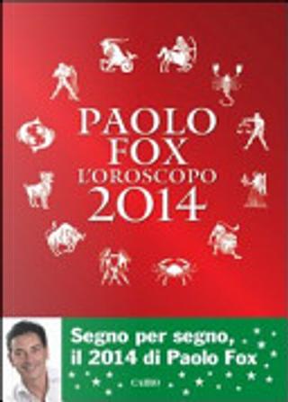 L'oroscopo 2014 by Paolo Fox