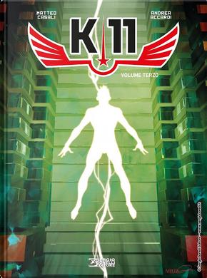 K-11 - Vol. 3 by Matteo Casali