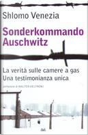 Sonderkommando Auschwitz by Shlomo Venezia
