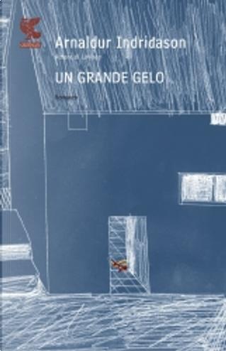 Un grande gelo by Arnaldur Indriðason