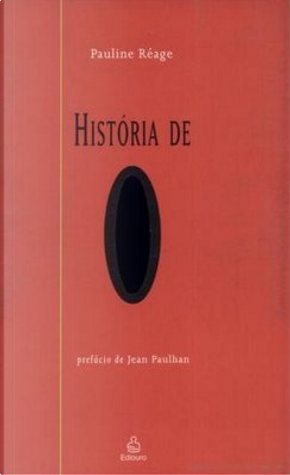 História de O by Pauline Réage