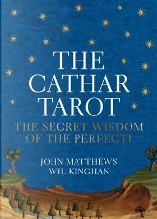 The Cathar Tarot by John Matthews