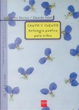 Canto y cuento by Carlos Reviejo