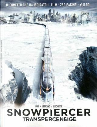 Snowpiercer by Benjamin Legrand, Jacques Lob