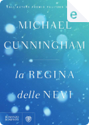 La regina delle nevi by Michael Cunningham