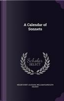 A Calendar of Sonnets by Helen Hunt Jackson