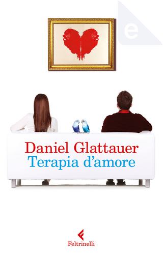 Terapia d'amore by Daniel Glattauer