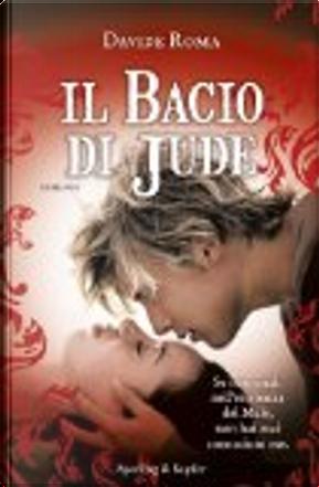 Il bacio di Jude by Davide Roma