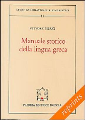 Manuale storico della lingua grecaIl miceneo by Celestina Milani, Vittore Pisani