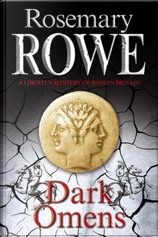 Dark Omens by Rosemary Rowe