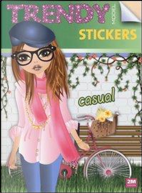 Trendy model stickers casual. Con adesivi. Ediz. illustrata by Valentina Russo
