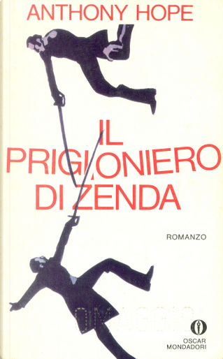 Il prigioniero di Zenda by Anthony Hope Hawkins