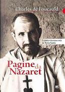 Pagine da Nazaret. La mia vita nascosta in Terra Santa by Charles De Foucauld