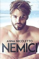 Nemici by Anna Nicoletto