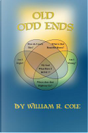 Old Odd Ends by William Cole