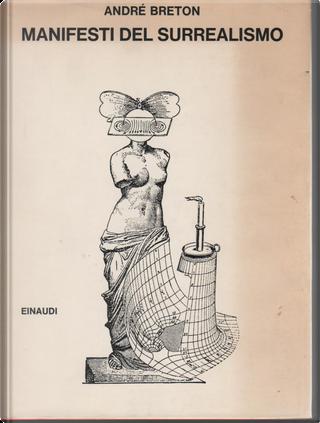 Manifesti del surrealismo by André Breton