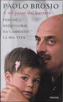 A un passo dal baratro by Paolo Brosio