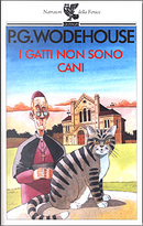 I gatti non sono cani by Pelham G. Wodehouse