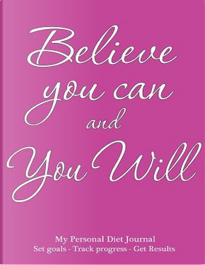 My Personal Diet Journal Set Goals - Track Progress - Get Results by Spicy Journals