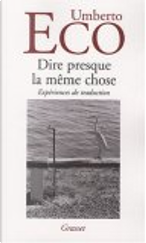 Dire presque la même chose by Umberto Eco