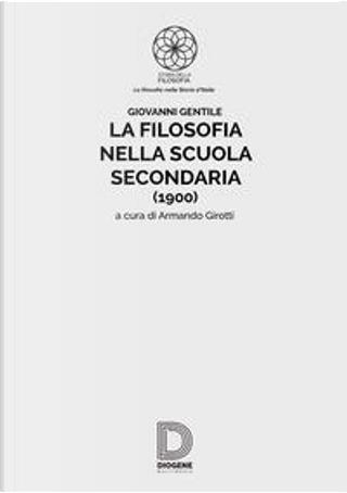 La filosofia nella scuola secondaria (1900) by Giovanni Gentile