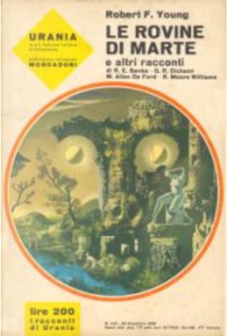 Le rovine di Marte e altri racconti by Gordon R. Dickson, Miriam Allen DeFord, R. E. Banks, Robert Franklin Young, Robert Moore Williams