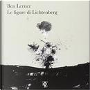 Le figure di Lichtenberg by Ben Lerner
