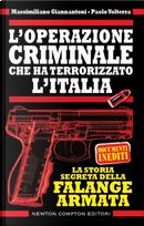 L'operazione criminale che ha terrorizzato l'Italia by Massimiliano Giannantoni, Paolo Volterra