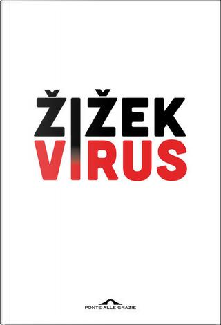 Virus by Slavoj Žižek