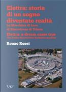 Elettra: storia di un sogno diventato realtà by Renzo Rosei