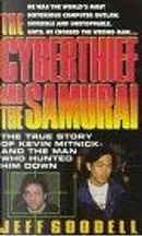 The Cyberthief and the Samurai by Jeff Goodell