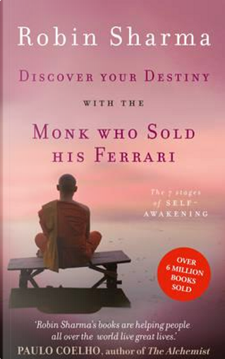 Discover Your Destiny with The Monk Who Sold His Ferrari by Robin Sharma