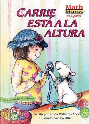 Carrie Esta a La Altura / Carrie Measures Up by Linda Williams Aber